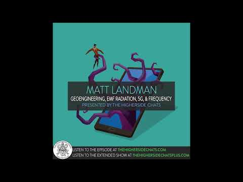 Matt Landman | Geoengineering, EMF Radiation, 5G, & Frequency