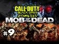 ON THE HUNT - Mob Of The Dead Zombies Uprising DLC Black Ops 2 w/ Kootra Ep.9