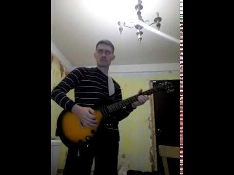 импровизирую Арию Раскачаем этот мир на эл - гитаре