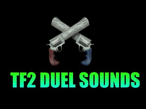 TF2 Duel Sound Effects