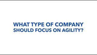 What Type Of Company Should Focus On Agility, Authentic. Leadership Training, Jeff Chavez