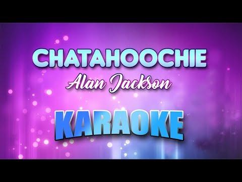 Alan Jackson - Chatahoochie (Karaoke version with Lyrics)