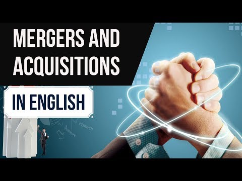 (English) Mergers & Acquisitions 2017 - Most Important Business GK - Current Affairs 2017 SSC/IBPS
