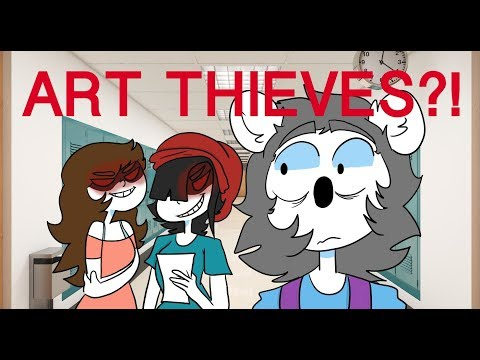 Art Thieves At My School!? (Story Time)