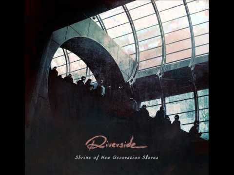 Riverside - New Generation Slave