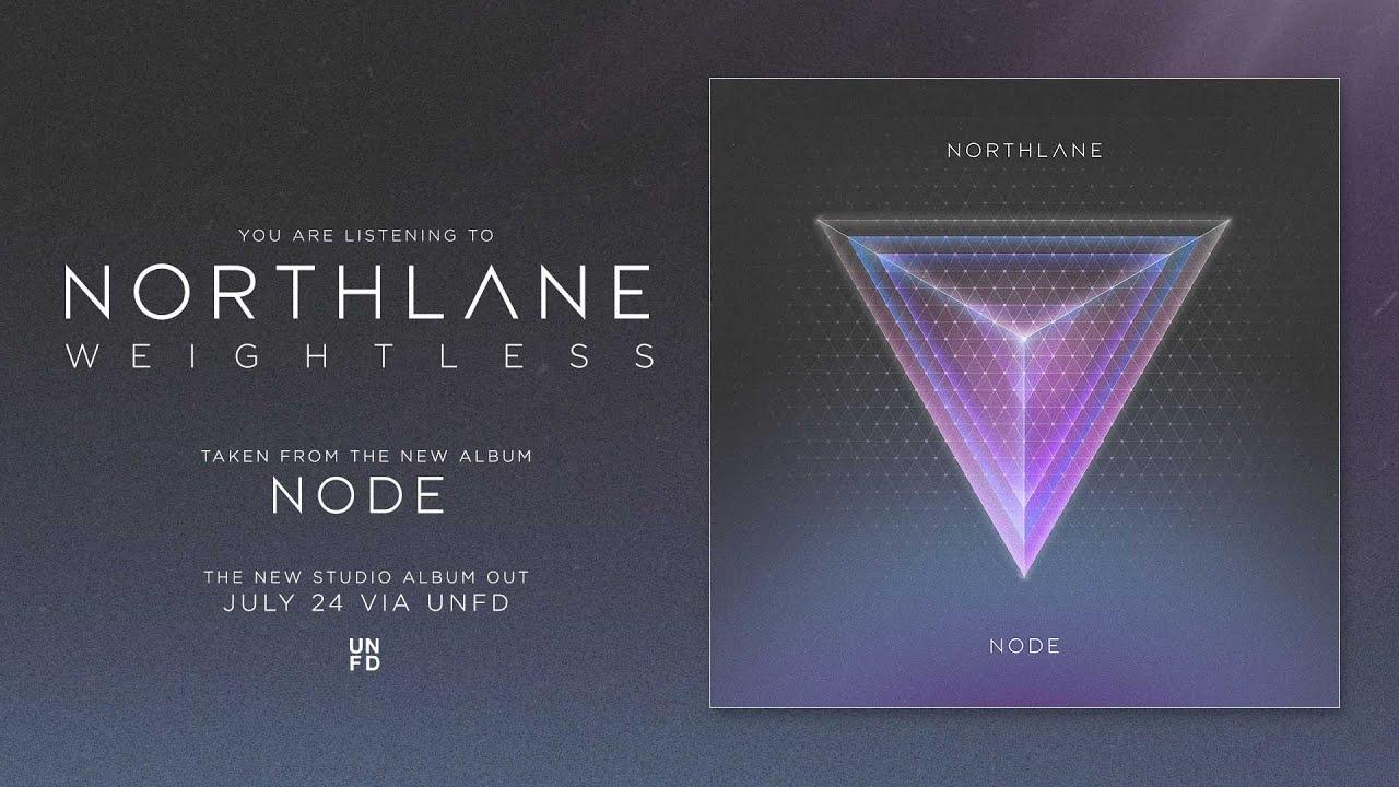 northlane-weightless-unfd
