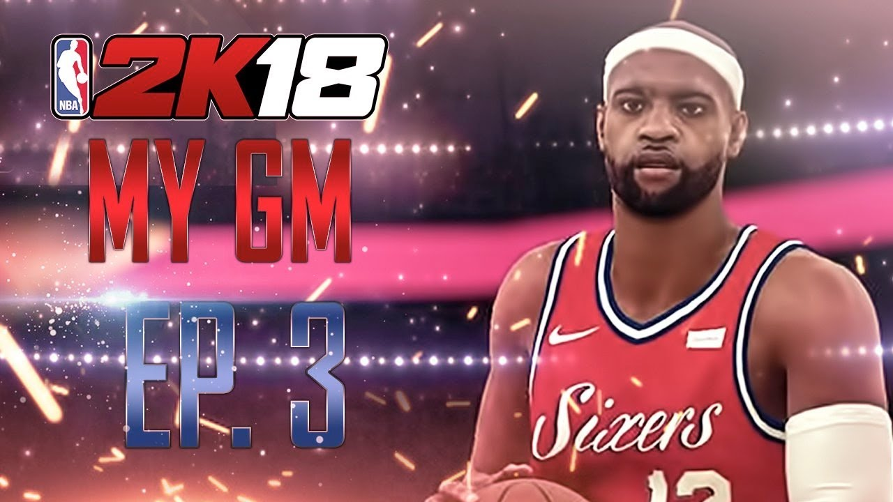 NBA 2K18 MyGM Episode  3  VINCESANITY! - YouTube 79a2fd730
