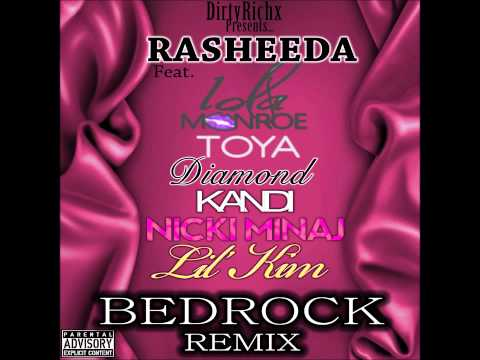 Rasheeda Ft Toya, Diamond, Lola Monroe, Kandi, Nicki Minaj & Lil Kim  Bedrock DirtyRichx Remix