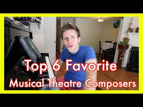 Top 6 Musical Theatre COMPOSERS of Broadway