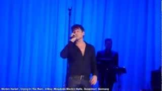 Morten Harket - Crying In The Rain (Live Düsseldorf, Germany - 04.05.12) [4/19] [HD]