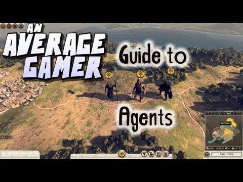 An Average Gamer's Guide: Total War Rome 2 Agents