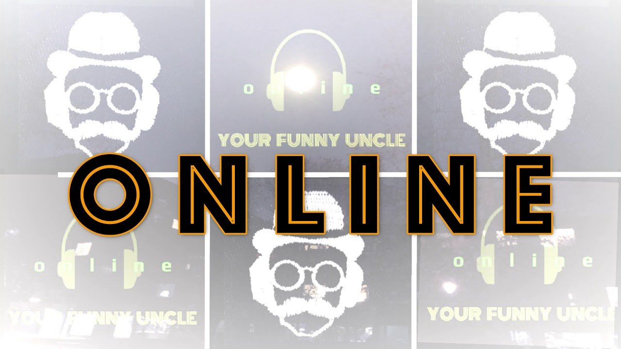 Your Funny Uncle - Online (Official lyric video)