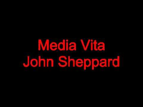 John Sheppard  Media Vita