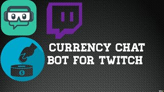 How To Add A Currency Bot On Twitch Chat