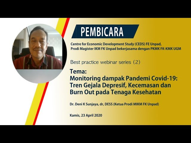 Mental Health Pada Tenaga Kesehatan Di Masa COVID 19_Dr  Deni K Sunjaya, dr, DESS