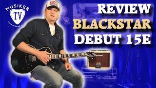 Blackstar Debut 15E - Review