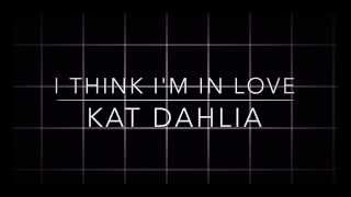 Baixar - I Think I M In Love Kat Dahlia Sped Up Clean Version Grátis