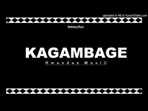 Kagambage - Nakunze benshi