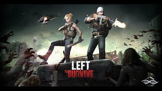 Left to Survive (Android Gameplay IOS) HD Action Game