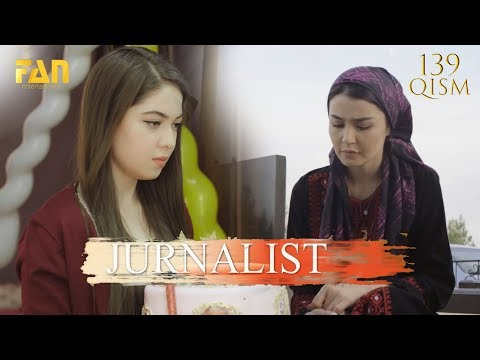 Журналист Сериали 139 - қисм L Jurnalist Seriali 139 - Qism