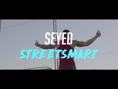 Seyed - Streetsmart (OFFICIAL VIDEO)