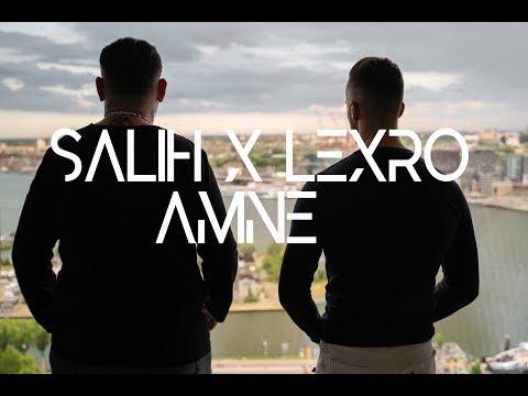 SALIH  X  L3XRO  -  AMNE   (Official Video 4K)