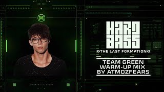 Hard Bass 2019 Team Green warm-up mix by Atmozfears (10 years of Hard Bass)