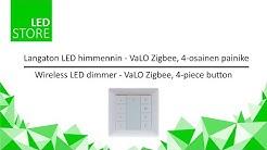 Langaton LED himmennin - VaLO Zigbee, 4-osainen painike