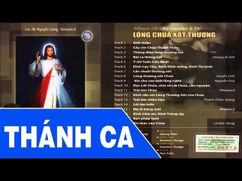 Thánh Ca Nguyễn Sang | Album Vol 6 Lòng Chúa Xót Thương - Thánh Ca Hay Nhất Lm Nguyễn Sang