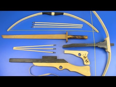 Guns Toys For Kids ! DIY- Wooden Weapons Toys Bow and Arrow , Gun, Sword , Crossbow