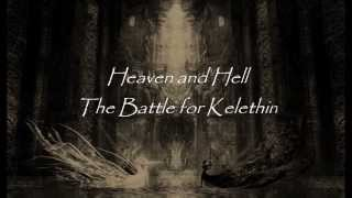 Heaven and Hell, The Battle for Kelethin