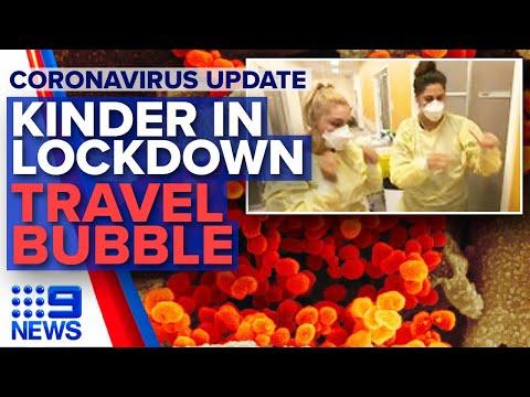 Coronavirus: Kindergarten in lockdown, Travel bubble talk | 9 News Australia