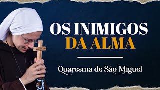 35º dia - Os Inimigos da Alma - Demônio   Quaresma de São Miguel Arcanjo 2019   Instituto Hesed