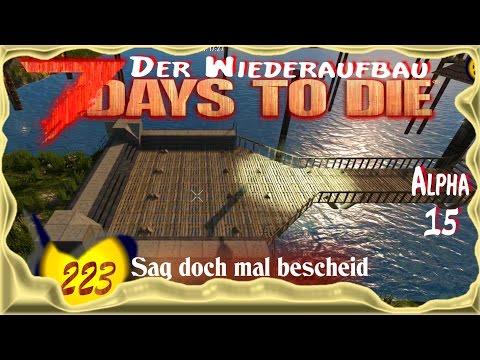 7 Days to Die Alpha 15 [SO8E223] ★ Sag doch mal bescheid ★ Deutsch - Let's Play