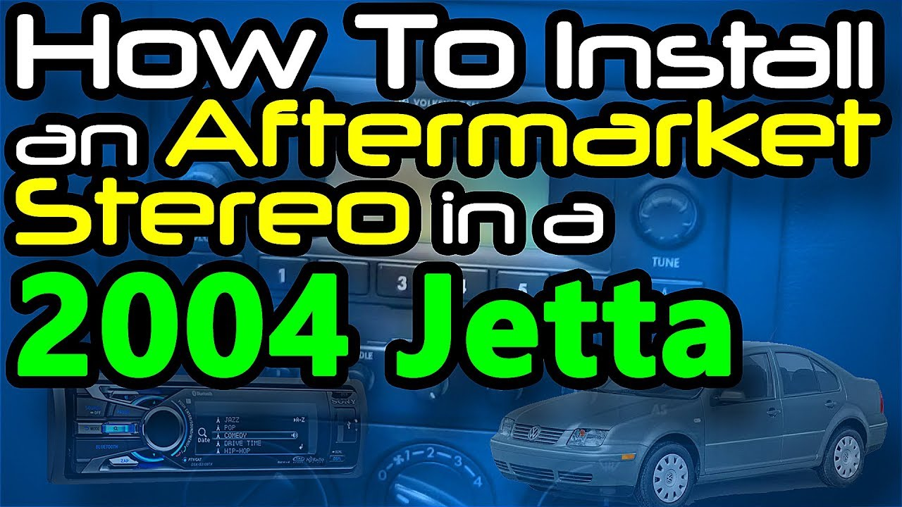 hight resolution of how to install an aftermarket stereo in a 2004 jetta