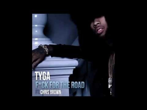 Tyga Ft. Chris Brown - Fuck For The Road