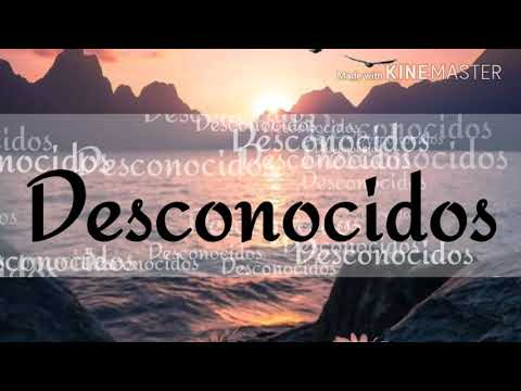 Desconocidos - Mau y Ricky Manuel turizo Camilo