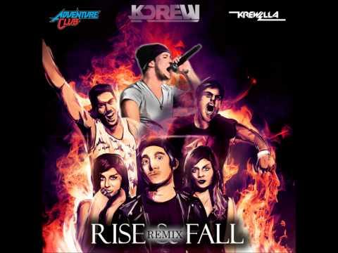 Adventure Club & Krewella  Rise & Fall  KDrew Remix