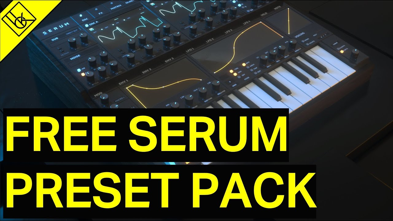 Free Serum Preset Pack | 17 Free Presets | Free Download | 2019