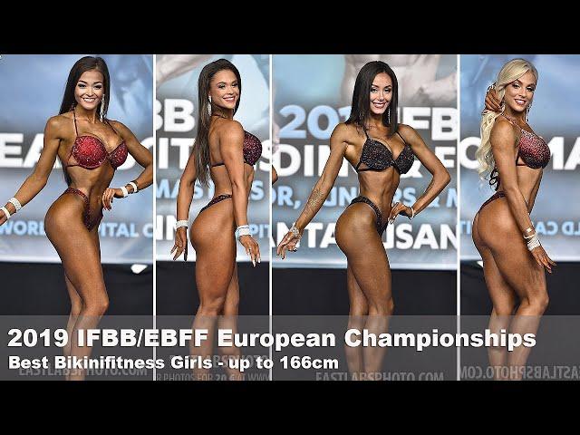 2019 IFBB/EBFF Best Bikini Girls up to 166cm - FINAL