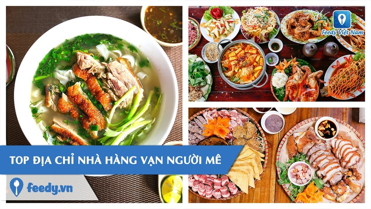 [Review] Ghim ngay TOP ĐỊA CHỈ NHÀ HÀNG VẠN NGƯỜI MÊ tại Hà Nội | Feedy TV