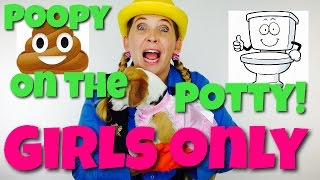Pooping on the Potty! Girls Only! - Celebrating Milestones