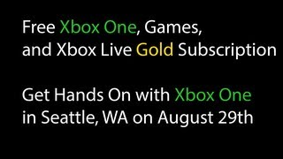 Get A Free Xbox One, Games, Xbl Gold Subscription And Hands On With The Xbox One. [hd]