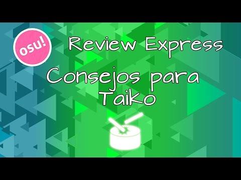 Osu! Review Express #12 | Consejos Para Taiko