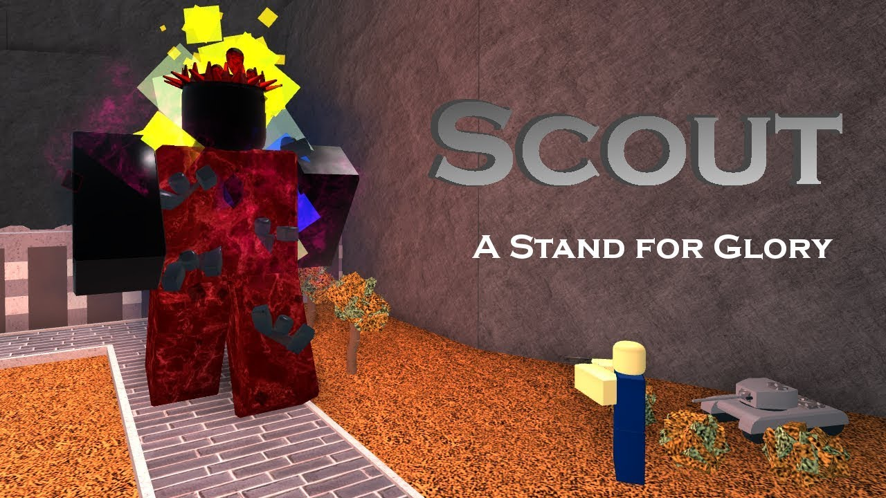 Scout A Stand For Glory Tower Battles Roblox Youtube