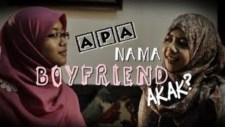 Apa Nama Boyfriend Akak?