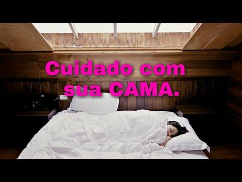 Cuidado com sua cama e onde você dorme.