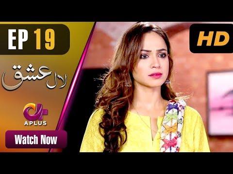 Laal Ishq - Episode 19 - Aplus Dramas