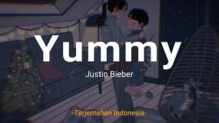 Download lagu Yummy - Justin Bieber 'Lirik Terjemahan Indonesia' (Lyrics Video)