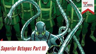 Perjuangan Otto Octavius Melindungi Kota | Superior Octopus Part 3